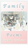 Family Poems Cover Image, original family poems by adan & sheila lerma