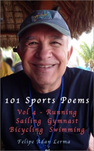 101 Sports Poems Vol 4 - Running Bicycling Sailing Swimming Gymnast