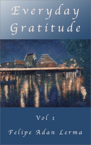 Everyday Gratitude Vol 1