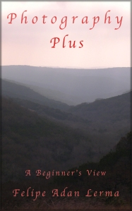 Photography Plus, a Beginners View