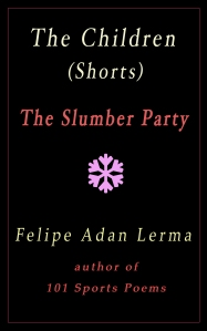 The Children (Shorts) The Slumber Party