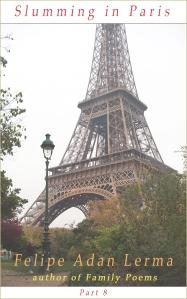 Slumming in Paris Part Eight
