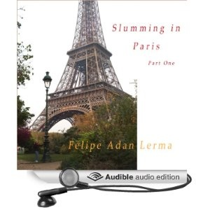 Slumming in Paris Part One AudioBook