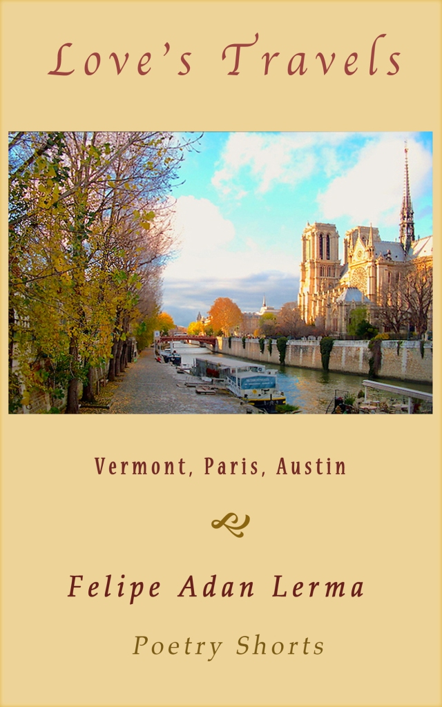 Love's Travels - Vermont, Paris, Austin; © felipe adan lerma
