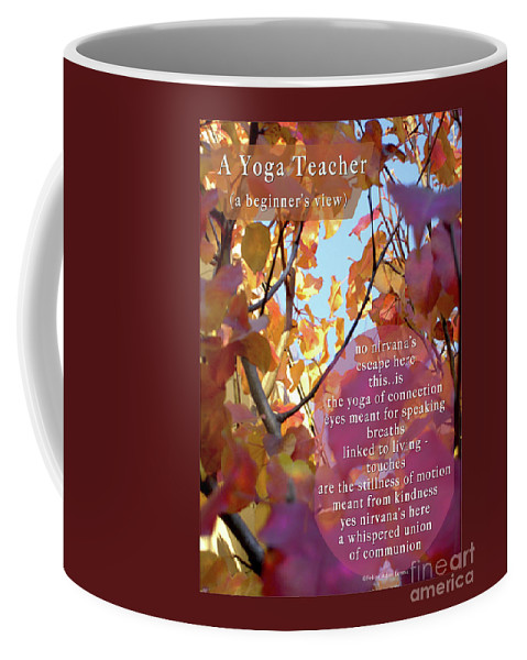 A Yoga Teacher coffee cup ©Felipe Adan Lerma A Yoga Teacher, Gift Writing ©Felipe Adan Lerma https://felipeadan-lerma.pixels.com/art/yoga+teacher