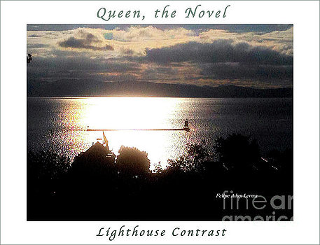 """Lighthouse Contrast"" : Poster version of image in ""Queen, the Novel"". Both © Felipe Adan Lerma - https://fineartamerica.com/featured/image-included-in-queen-the-novel-lighthouse-contrast-enhanced-poster-felipe-adan-lerma.html"