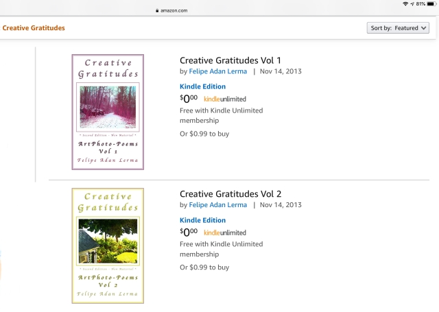Creative Gratitudes Vols 1-2 ©Felipe Adan Lerma  https://www.amazon.com/s?i=digital-text&rh=p_73%3ACreative+Gratitudes&_encoding=UTF8&ref=series_rw_dp_labf