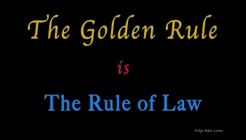 The Golden Rule poster © Felipe Adan Lerma https://fineartamerica.com/featured/the-golden-rule-felipe-adan-lerma.html