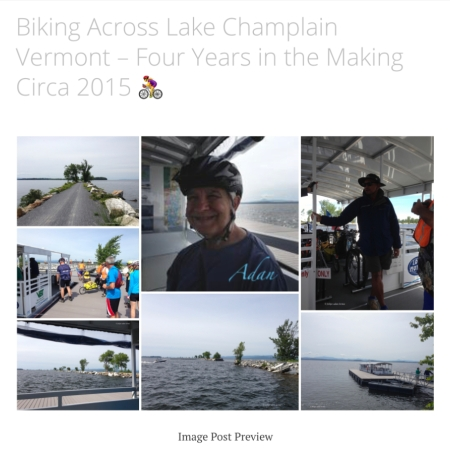 Image Sampler for - Biking Across Lake Champlain Vermont – Four Years in the Making Circa 2015 🚴‍♀️ ; Crossing Lake Champlain on a bicycle was a major desired milestone of mine that's persisted since I'd first learned it existed, back in the summer of 2011.