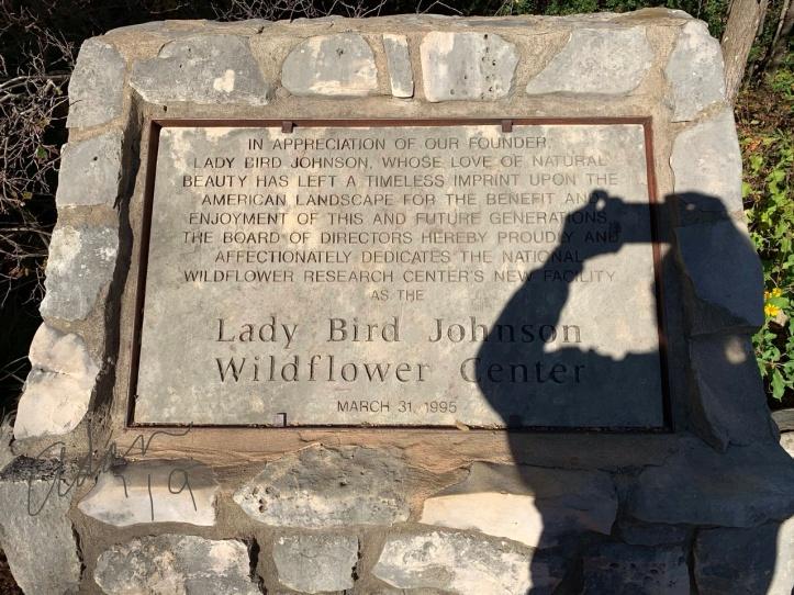 At Lady Bird Johnson Wildflower Center N ov 24'19 a