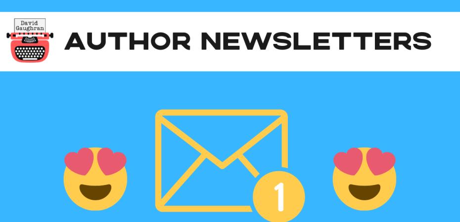 7 Expert Tricks To Improve Your Author Newsletter https://davidgaughran.com/2020/01/23/7-expert-tricks-improve-author-newsletter-mailing-list-email/