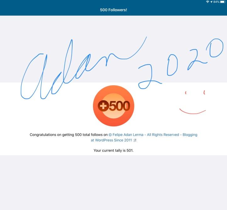 500 Follows on Felipe Adan Lerma on WordPress 03.01.20 - www.felipeadanlerma.com