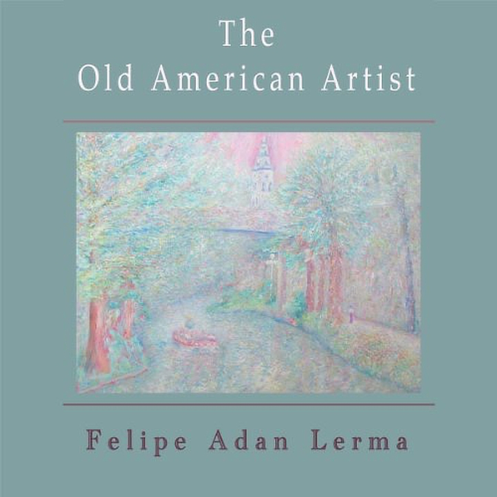 The Old American Artist, literary fiction novella by Felipe Adan Lerma Amazon - https://amzn.to/2UY6yT2 Universal Link - Apple, Barnes & Noble, Kobo & more - https://books2read.com/u/mglGA7 Paintings on Fine Art America - https://fineartamerica.com/profiles/felipeadan-lerma.html?tab=artworkgalleries&artworkgalleryid=702859
