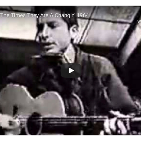Bob Dylan The Times They Are A Changin' 1964 YouTube https://youtu.be/e7qQ6_RV4VQ