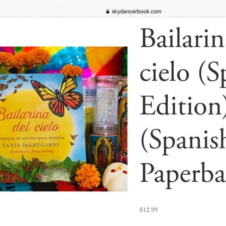 Bailarina del cielo - Skydancer the book, Spanish Edition ©Tania DeGregorio https://www.skydancerbook.com/order-book/en-espanol-bailarina-del-cielo