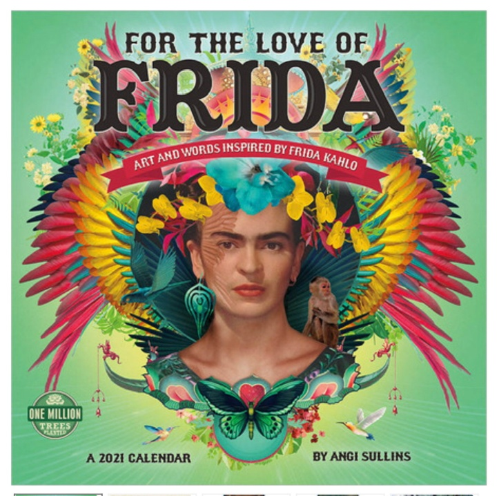 Frida Kahlo 2021 Calendar My Amazon Affiliate Link - https://amzn.to/3aVOba4