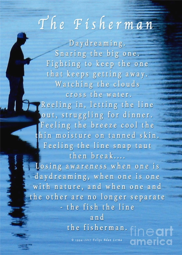The Fisherman ©Felipe Adan Lerma poster / poem gift writing https://felipeadan-lerma.pixels.com/featured/fisherman-an-original-writing-felipe-adan-lerma.html