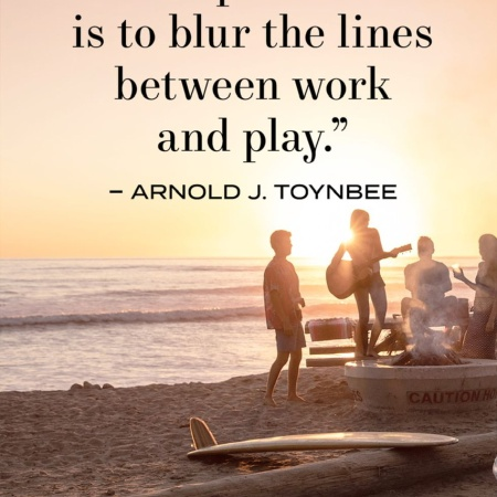Labor Day quote, Arnold J Toynbee, work and play https://www.townandcountrymag.com/leisure/arts-and-culture/g21950072/labor-day-quotes/?slide=6